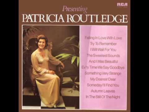 Patricia Routledge Sings - amazing