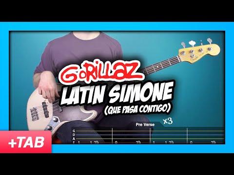 Gorillaz - Latin Simone (Que Pasa Contigo) | Bass Cover + Live Tabs