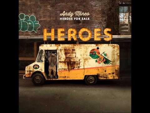 Andy Mineo- Death Has Died (Heroes For Sale) [2013]
