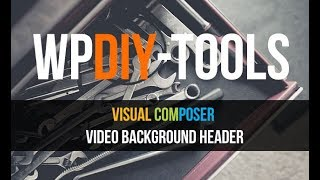 WPBakery Page Builder for WordPress  - Adding a Video Background