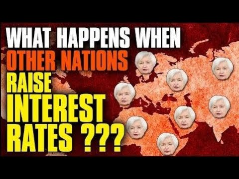 What Happens When Other Central Banks Raising Interest Rates Worldwide