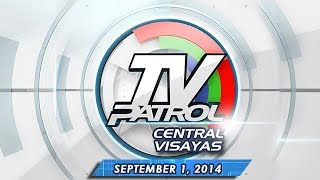 TV Patrol Central Visayas - September 1, 2014