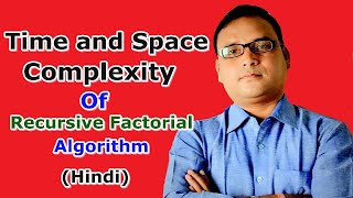 Time and Space Complexity of Recursive Factorial Algorithm (Hindi)