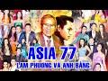 Capture de la vidéo Asia 77 Full Program &Quot; Dòng Nhạc Lam Phương &Amp; Anh Bằng &Quot; | Vĩnh Biệt Nhạc Sĩ Lam Phương