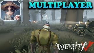 Identity V - Multiplayer Gameplay - iOS / Android