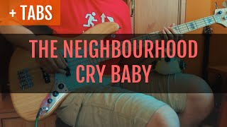 Baixar The Neighbourhood - Cry Baby (Bass Cover with TABS!)