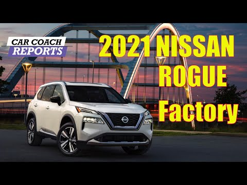 All NEW 2021 Nissan Rogue Factory In Tennessee