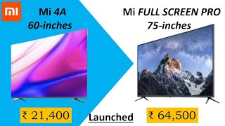 Mi Full Screen TV Pro 75 Inch and Mi TV 4A 60 Inch With 8K playback Launched