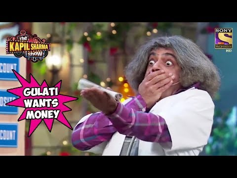 Gulati Wants His Money Back - The Kapil Sharma Show