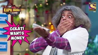 Download Video Gulati Wants His Money Back - The Kapil Sharma Show MP3 3GP MP4