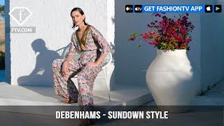 Debenhams Presents Sundown style with Summer Evening Dressing | FashionTV | FTV