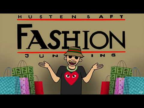 Fashion - Hustensaft Jüngling (Studio Version)