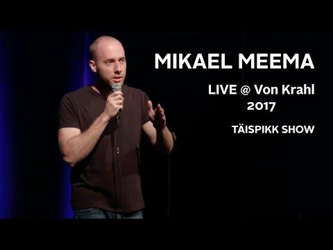 Mikael Meema Live @ Von Krahl 2017 (TÄISPIKK SHOW)