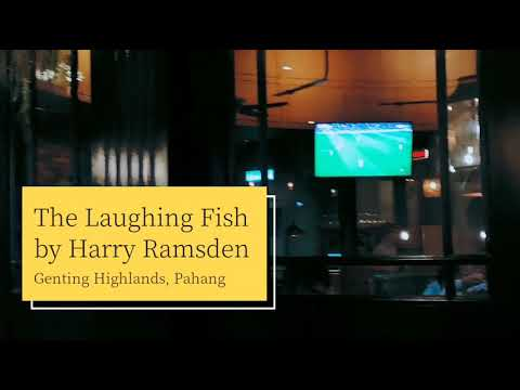 The Laughing Fish By Harry Ramsden @ Genting Highlands, Pahang
