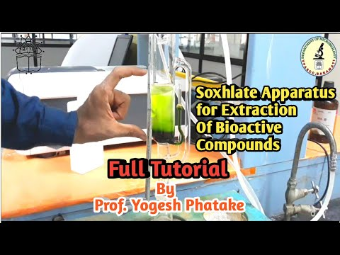 Soxhlate apparatus for extraction of bioactive compounds/by prof. Yogesh Phatake/ full tutorial