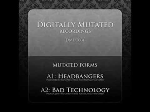 Mutated Forms - Bad Technology