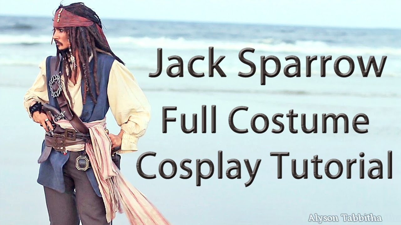 Jack Sparrow Costume Guide   Cosplay Tutorial   YouTube