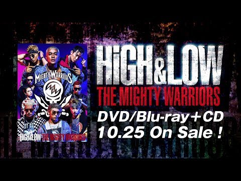 HiGH&LOW THE MIGHTY WARRIORS <SPOT>