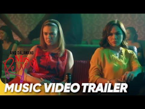 Music Video Trailer - 'Ang Dalawang Mrs Reyes' - 동영상