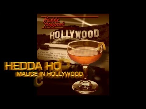 Hedda Hopper's Malice in Hollywood cocktail