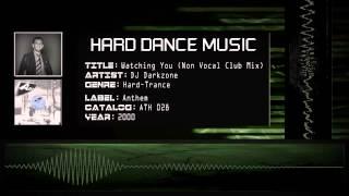 DJ Darkzone - Watching You (Non Vocal Club Mix) [HQ]