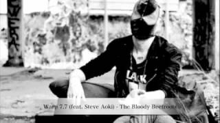 Repeat youtube video Warp 7.7 (feat. Steve Aoki) - The Bloody Beetroots