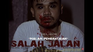 Video SALAH JALAN - MALAM PEMBANTAIAN // SHORT FILM download MP3, 3GP, MP4, WEBM, AVI, FLV Agustus 2018