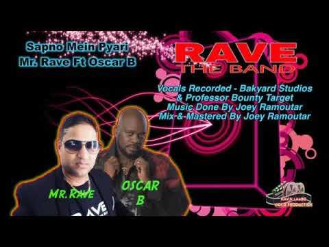 Mr Rave Ft Oscar B - Sapno Mein Pyari [ Chutney Soca 2018 ]