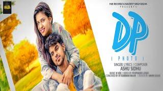 DP (foto) | Poster in movimento | Ashu Sidhu | Pranjal Dahiya | ultime canzoni punjabi 2019