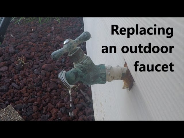 how to replace an outdoor faucet