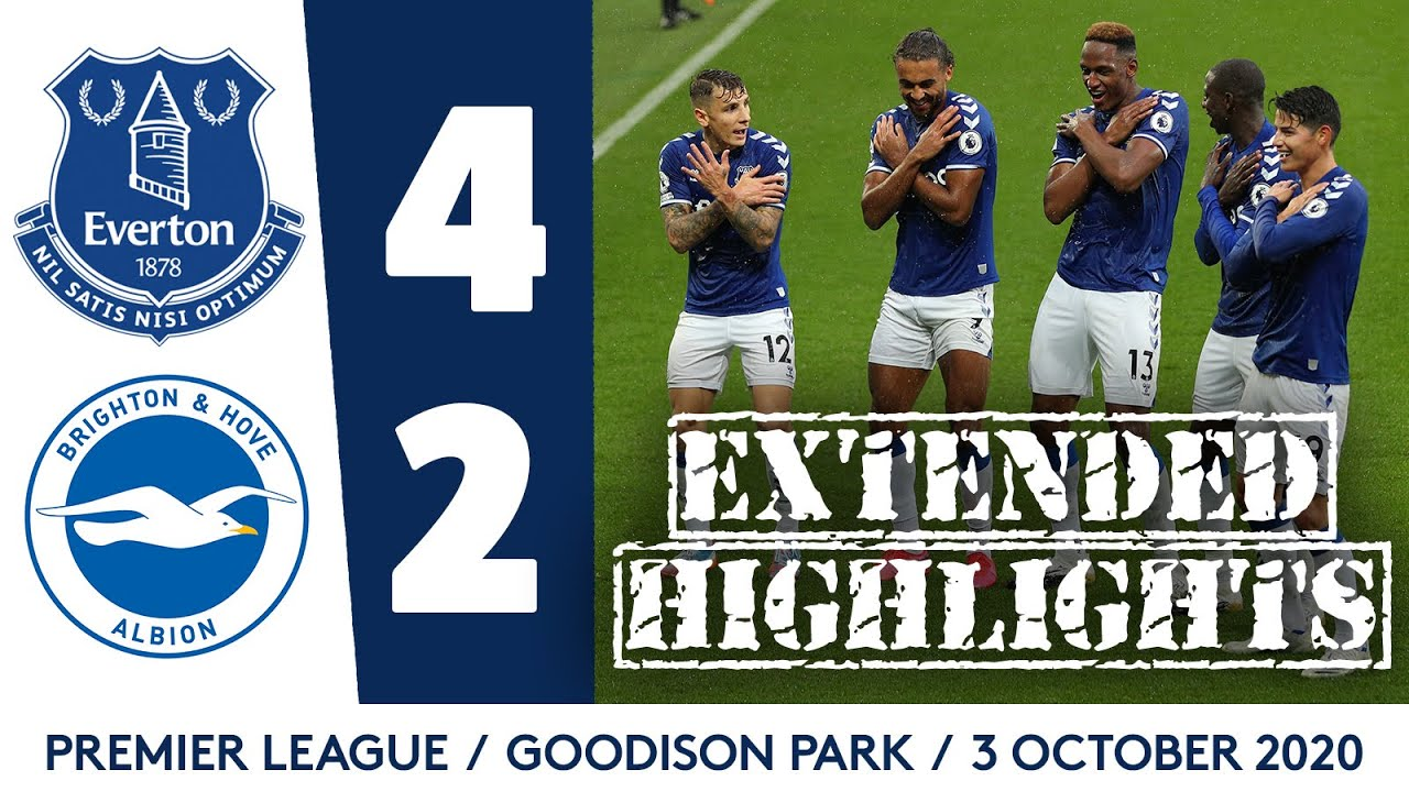 EXTENDED HIGHLIGHTS: EVERTON 4-2 BRIGHTON