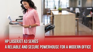 HP LaserJet A3 Multifunction Printer: A Reliable and Secure Powerhouse For A Modern Office