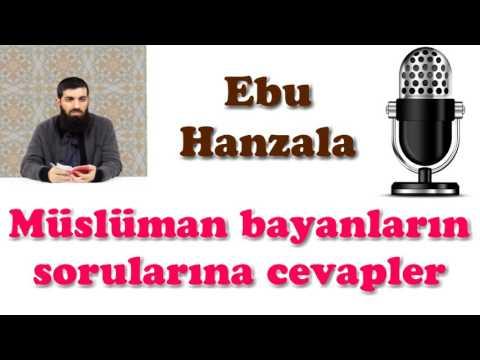 Müslüman Bayanların Sorularına Cevapler - Ebu Hanzala