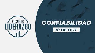 Confiabilidad. | Círculo de Liderazgo | Pastor Rony Madrid