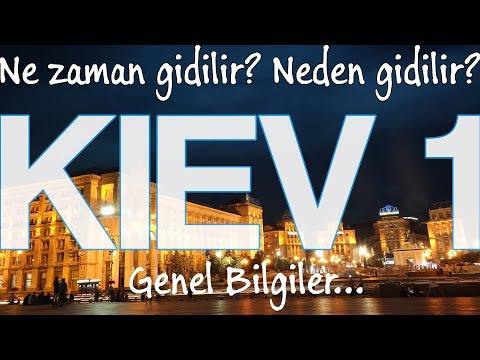 KIEV Ukrayna 1 | İlk defa Kiev'e gidecekler için genel bilgiler