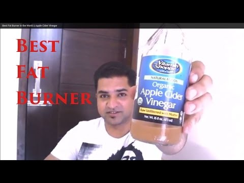 Best Fat Burner in the World    Apple Cider Vinegar