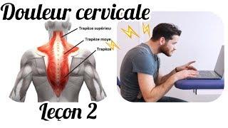 Cervicalgie. Expliquée par un kiné