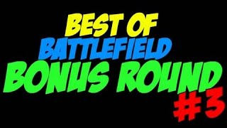 The Best of Battlefield 4 Bonus Round! #3