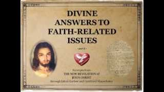 Divine answers to faith-related issues (part 2)