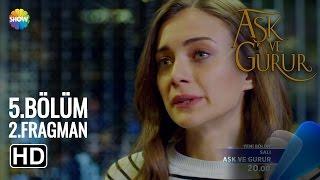 Aşk Ve Gurur 5.Bölüm 2.Fragman | Salı 20:00' de Show TV'de!