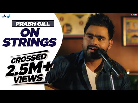 Prabh Gill - On Strings - Vol 1 | MixSingh | 2018