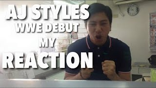 AJ STYLES WWE Debut! My Reaction here in the Philippines