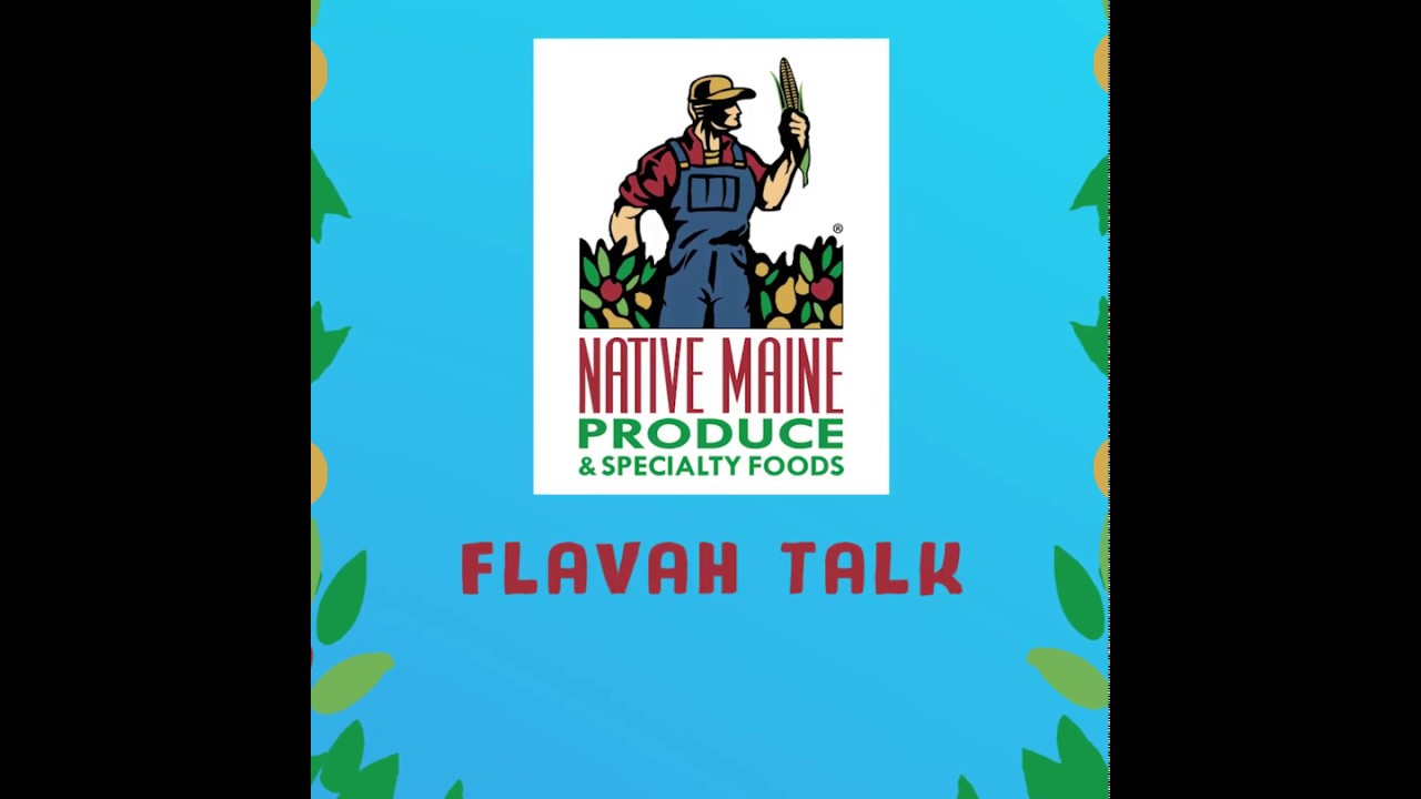 Flavah Talk with Pineland Farms