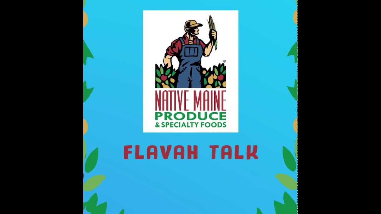 Flavah Talk with Pineland Farms