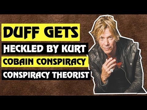 Guns N' Roses  The Time Duff Got Heckled By Kurt Cobain Conspiracy Theorist
