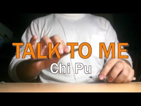 Talk To Me (Có Nên Dừng Lại) - Chi Pu - Pen Tapping cover by KAZE