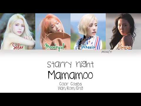 MAMAMOO - Starry Night (Color Coded Han Rom Eng Lyrics)   mincy indir