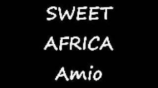 SWEET AFRICA - Amio