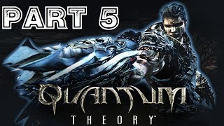 Quantum Theory [HD] Playthrough part 5