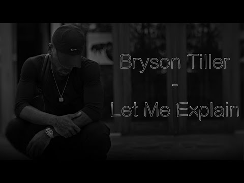 Bryson Tiller - Let Me Explain (Lyrics)